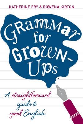 Grammar for Grown-ups (Hardback)