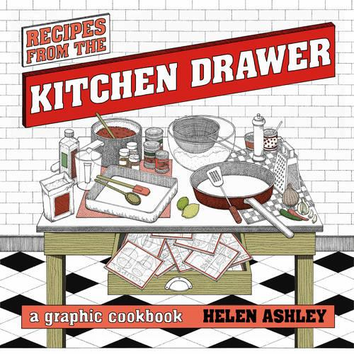 Recipes From the Kitchen Drawer: A Graphic Cookbook (Paperback)