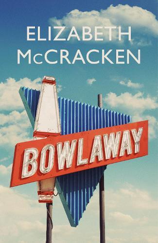 Bowlaway (Hardback)