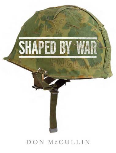 Shaped By War (Hardback)