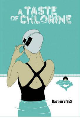 A Taste Of Chlorine (Hardback)