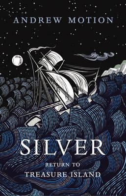 Silver: Return to Treasure Island (Hardback)