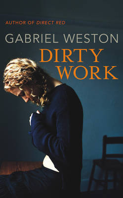 Dirty Work (Hardback)