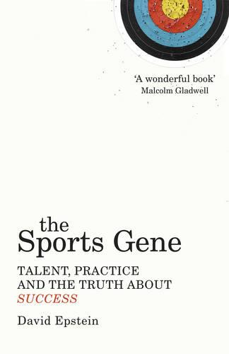 The Sports Gene: Talent, Practice and the Truth About Success (Paperback)