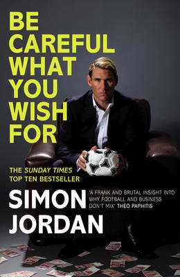 Be Careful What You Wish For (Hardback)