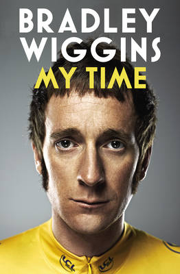 Bradley Wiggins: My Time: An Autobiography (Paperback)