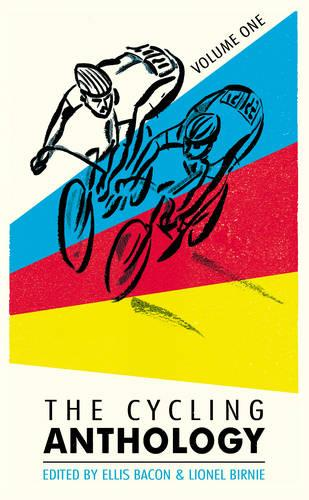 The Cycling Anthology: Volume One (1/5) (Paperback)