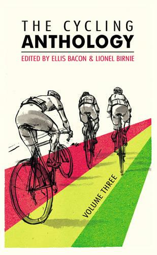 The Cycling Anthology: Volume Three (3/5) (Paperback)