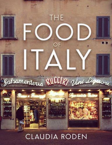 The Food of Italy (Hardback)