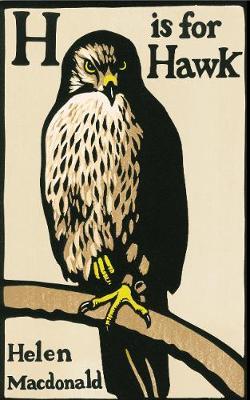 H is for Hawk (Hardback)