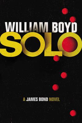Solo: A James Bond Novel (Hardback)