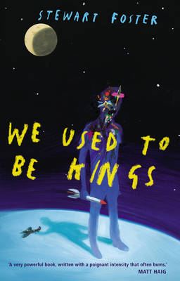We Used to Be Kings (Hardback)