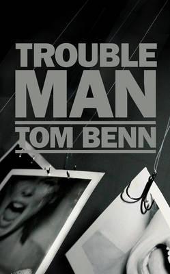 Trouble Man (Hardback)