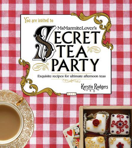 Ms Marmite Lover's Secret Tea Party (Hardback)