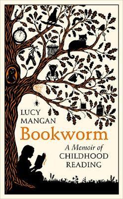 Bookworm: A Memoir of Childhood Reading (Hardback)