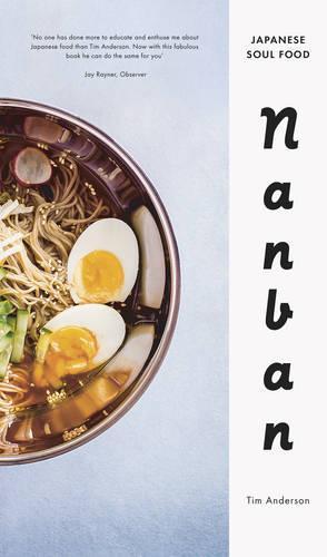Nanban: Japanese Soul Food (Hardback)