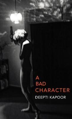 A Bad Character (Hardback)