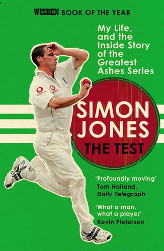 The Test: My Life, and the Inside Story of the Greatest Ashes Series (Paperback)