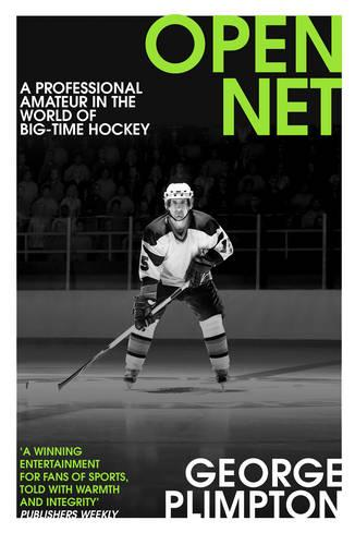 Open Net: A Professional Amateur in the World of Big-Time Hockey (Paperback)