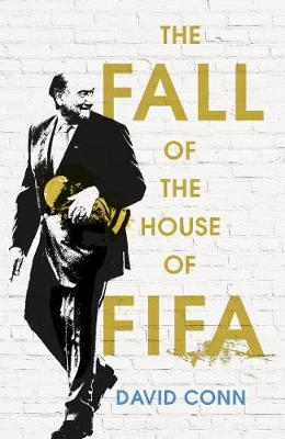 The Fall of the House of Fifa (Hardback)