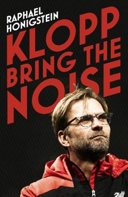 Klopp: Bring the Noise (Paperback)
