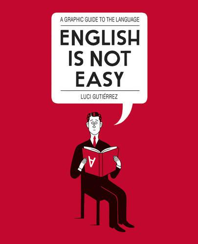 English is Not Easy: A Guide to the Language (Paperback)
