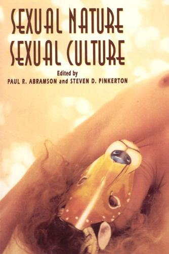 Sexual Nature/Sexual Culture - Chicago Series on Sexuality, History & Society (Hardback)