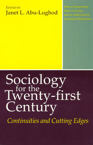 Sociology for the Twenty-first Century: Continuities and Cutting Edges (Paperback)