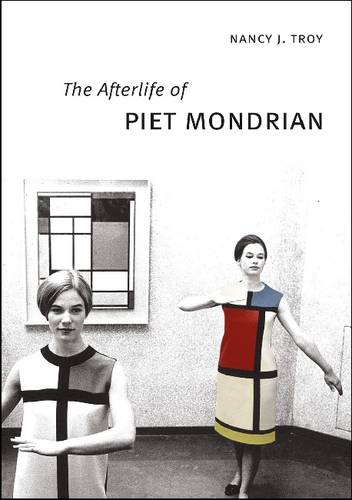 The Afterlife of Piet Mondrian (Hardback)