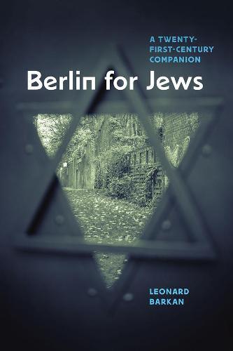 Berlin for Jews: A Twenty-First-Century Companion (Hardback)