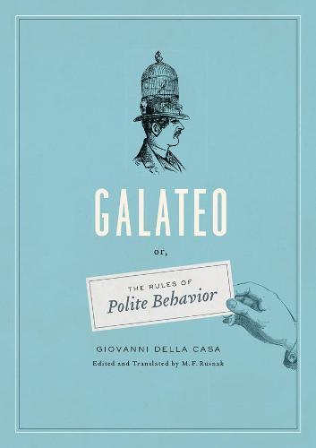 Galateo: Or, the Rules of Polite Behavior (Hardback)