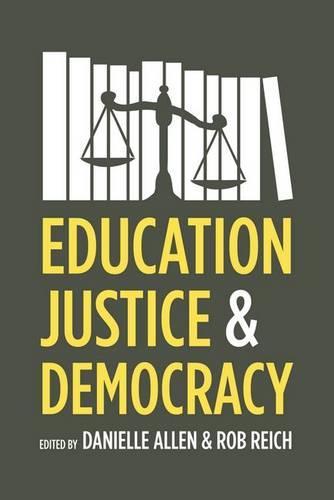 Education, Justice, and Democracy (Hardback)