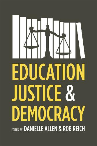 Education, Justice, and Democracy (Paperback)