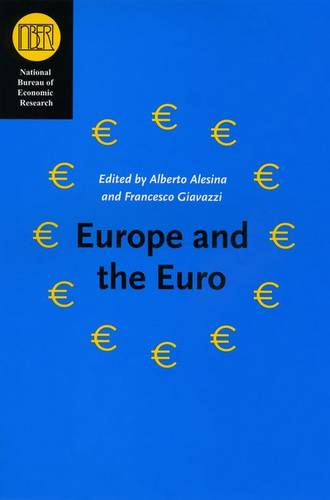Europe and the Euro - National Bureau of Economic Research Conference Report (Hardback)