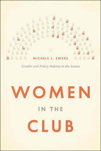 Women in the Club: Gender and Policy Making in the Senate (Paperback)