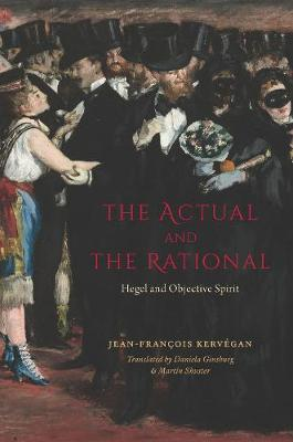 The Actual and the Rational: Hegel and Objective Spirit (Hardback)