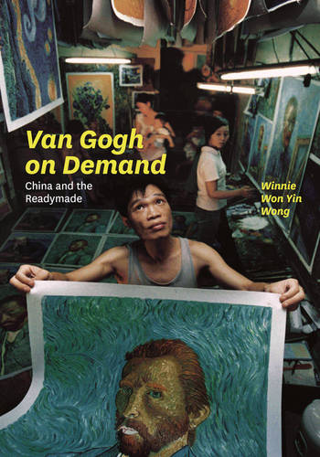 Van Gogh on Demand: China and the Readymade (Paperback)