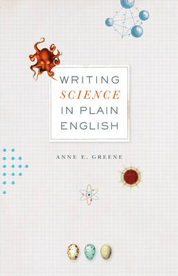 Writing Science in Plain English - Chicago Guides to Writing, Editing and Publishing (CHUP) (Paperback)