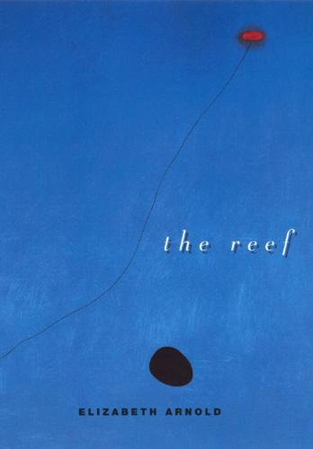 The Reef - Phoenix Poets (Hardback)