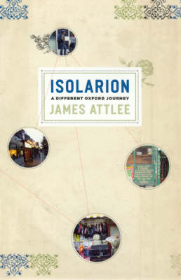 Isolarion: A Different Oxford Journey (Hardback)