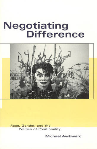 Negotiating Difference - Black Literature & Culture S. (Paperback)