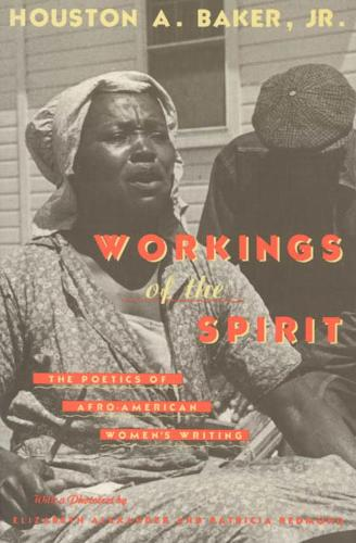 Workings of the Spirit: Poetics of Afro-American Women's Writing - Black Literature & Culture S. (Hardback)