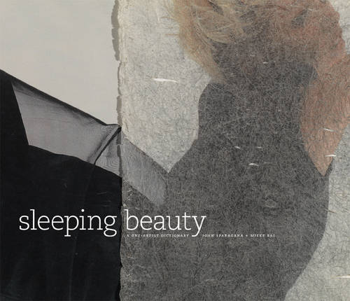 Sleeping Beauty: A One-artist Dictionary - Project Tango: Artists and Writers Together (Hardback)
