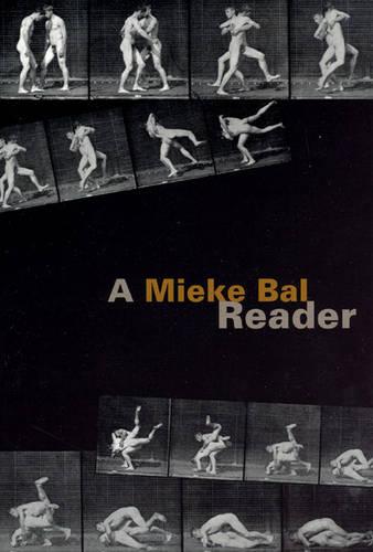 A Mieke Bal Reader (Hardback)