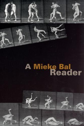 A Mieke Bal Reader (Paperback)