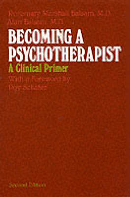Becoming a Psychotherapist: A Clinical Primer (Paperback)