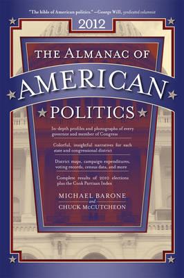 The Almanac of American Politics 2012 (Paperback)