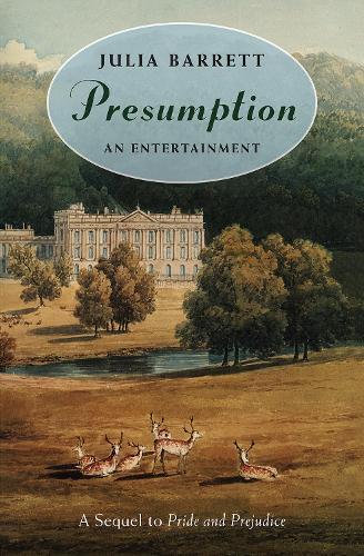 Presumption: An Entertainment (Paperback)