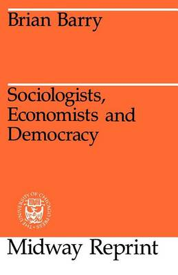 Sociologists, Economists and Democracy (Paperback)