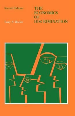 The Economics of Discrimination - Phoenix Books (Paperback)